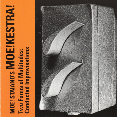 MOE!KESTRA  - Two Forms of Multitudes: Conducted Improvisations