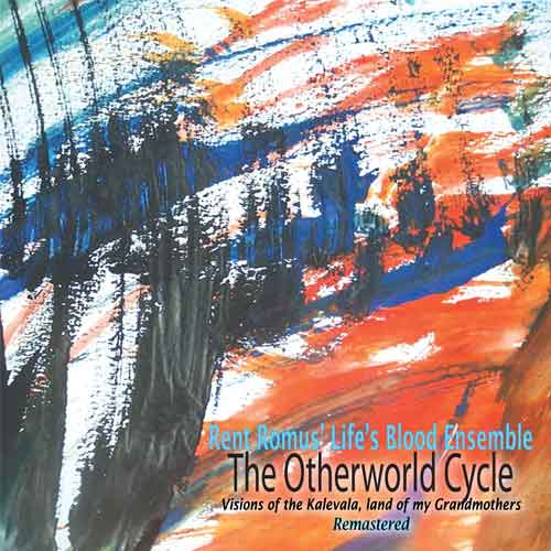 Rent Romus' Life's Blood Ensemble - The Otherworld Cycle